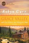 eBook: Grace Valley - Im Schutz des Morgens