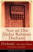 eBook:  Dschami: Aus dem Diwan (Orientalische Liebeslyrik) - zwölfteilige deutsche Ausgabe