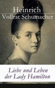 eBook: Liebe und Leben der Lady Hamilton - Vollständige Ausgabe