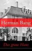 eBook: Das graue Haus - Vollständige deutsche Ausgabe