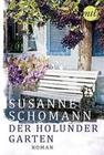 Schomann, Susanne: Der Holundergarten