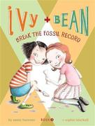 eBook: Ivy and Bean Break the Fossil Record