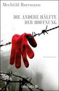 eBook: Die andere Hälfte der Hoffnung
