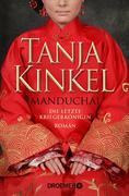 eBook: Manduchai - Die letzte Kriegerkönigin