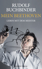 BUCHBINDER, RUDOLF: Mein Beethoven