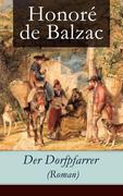 eBook: Der Dorfpfarrer (Roman) - Vollständige deutsche Ausgabe