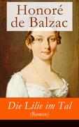 eBook: Die Lilie im Tal (Roman) - Vollständige deutsche Ausgabe