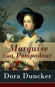 eBook: Marquise von Pompadour - Vollständige Ausgabe