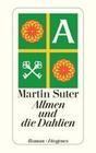 Suter,  Martin: Allmen und die Dahlien