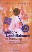 Zinnel, Ingrid: Familienkonstellationen im Horo...