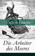 eBook: Die Arbeiter des Meeres - Vollständige deutsche Ausgabe