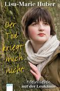 Lisa-Marie Huber;Veronika Vattrodt: Der Tod kri...