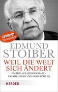 Stoiber, Edmund: Weil die Welt sich ändert
