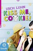 eBook: Kiss me, Cookie!