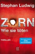 eBook: Zorn - Wie sie töten