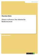 Klein, Thorsten: Zinsen verboten: Das islamisch...