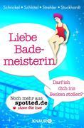 eBook:  Liebe Bademeisterin: Darf ich dich ins Becken stoßen?