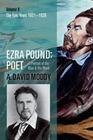 Moody,  A. David: Ezra Pound: Poet 2