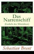 eBook: Das Narrenschiff (Gedicht des Mittelalters) - Vollständige Illustrierte Ausgabe