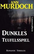 eBook:  Dunkles Teufelsspiel: Romantic Thriller