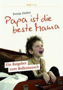eBook: Papa ist die beste Mama