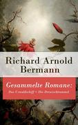 eBook:  Gesammelte Romane: Das Urwaldschiff  Die Derwischtrommel