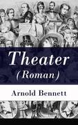 eBook: Theater (Roman) - Vollständige deutsche Ausgabe