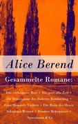 eBook:  Gesammelte Romane: Das verbrannte Bett  Die gute alte Zeit  Die Bräutigame der Babette Bomberling  Frau Hempels Tochter  Die Reise des