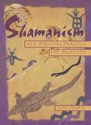 eBook: Shamanism As a Spiritual Practice for Daily Life