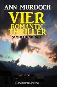 eBook:  Vier Romantic Thriller: Sammelband Nr. 1