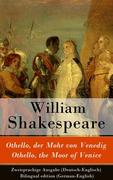 eBook: Othello, der Mohr von Venedig / Othello, the Moor of Venice - Zweisprachige Ausgabe (Deutsch-Englisch) / Bilingual edition (Ger