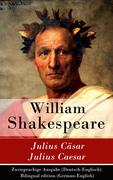 eBook: Julius Cäsar / Julius Caesar - Zweisprachige Ausgabe (Deutsch-Englisch) / Bilingual edition (German-English)