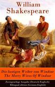 eBook: Die lustigen Weiber von Windsor / The Merry Wives Of Windsor - Zweisprachige Ausgabe (Deutsch-Englisch) / Bilingual edition (Ge