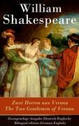 eBook: Zwei Herren aus Verona / The Two Gentlemen of Verona - Zweisprachige Ausgabe (Deutsch-Englisch) / Bilingual edition (German-Eng