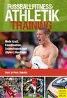 Dost, Harry;Hyballa, Peter;Poel, Hans-Dieter te: Fußballfitness: Athletiktraining