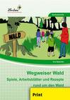 Natschke, Eva: Wegweiser Wald (PR)