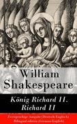 eBook: König Richard II. / Richard II - Zweisprachige Ausgabe (Deutsch-Englisch) / Bilingual edition (German-English)