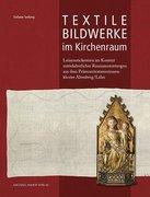 Seeberg, Stefanie: Textile Bildwerke im Kirchen...