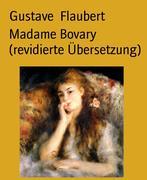 eBook: Madame Bovary (revidierte Übersetzung)