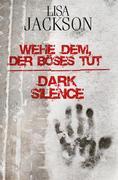 eBook: Wehe dem, der Böses tut / Dark Silence