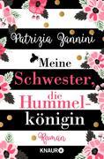 eBook: Meine Schwester, die Hummelkönigin