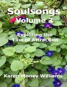 eBook:  Soulsongs Volume 3: Exploring the Law of Attraction