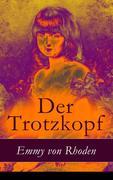 eBook: Der Trotzkopf - Vollständige illustrierte Ausgabe