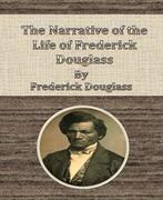 eBook: The Narrative of the Life of Frederick Douglass By Frederick Douglass