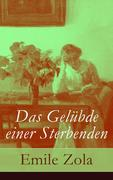eBook: Das Gelübde einer Sterbenden - Vollständige deutsche Ausgabe