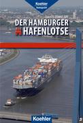 Svante Domizlaff: Der Hamburger Hafenlotse