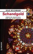 Helge Weichmann: Schandgold