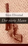 eBook: Der vierte Mann - Vollständige deutsche Ausgabe