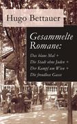 eBook:  Gesammelte Romane: Das blaue Mal  Die Stadt ohne Juden  Der Kampf um Wien  Die freudlose Gasse