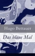 eBook: Das blaue Mal - Vollständige Ausgabe